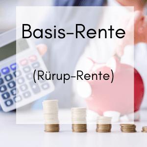 Rürup Rente oder Basis Rente
